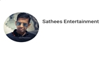 Sathees Entertainment