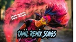 tamil remix songs